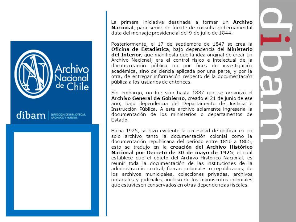 La primera iniciativa destinada a formar un Archivo Nacional, para servir de fuente de consulta gubernamental data del mensaje presidencial del 9 de j
