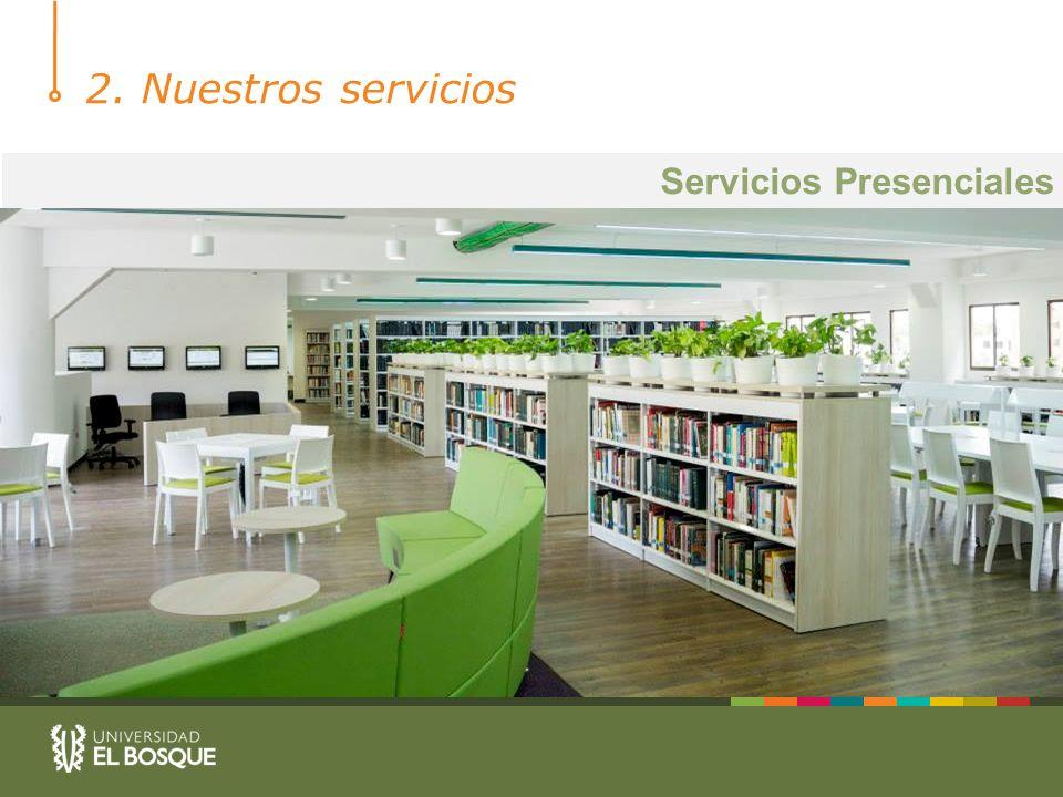 2. Nuestros servicios Servicios Presenciales