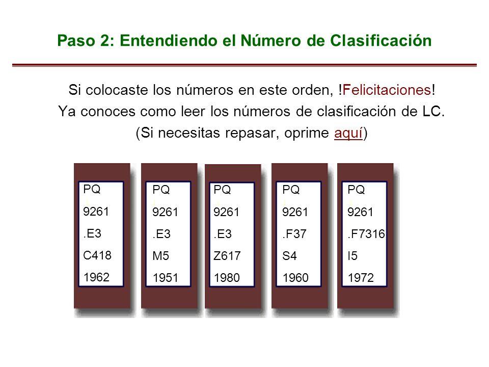 Paso 2: Entendiendo el Número de Clasificación Si colocaste los números en este orden, !Felicitaciones! Ya conoces como leer los números de clasificac