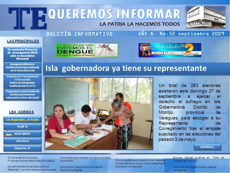 LA PATRIA LA HACEMOS TODOS BOLETÍN INFORMATIVO AÑO 8. No.52 septiembre 2009 Organismos electorales de América promueven educación cívica-electoral Org