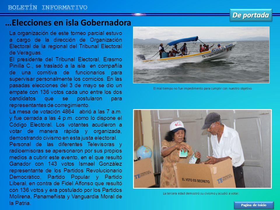 De portada Pagina de Inicio …Elecciones en isla Gobernadora La organización de este torneo parcial estuvo a cargo de la dirección de Organización Elec
