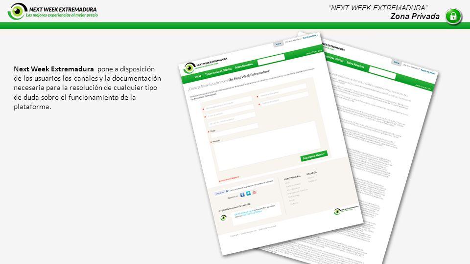 Next Week Extremadura pone a disposición de los usuarios los canales y la documentación necesaria para la resolución de cualquier tipo de duda sobre el funcionamiento de la plataforma.