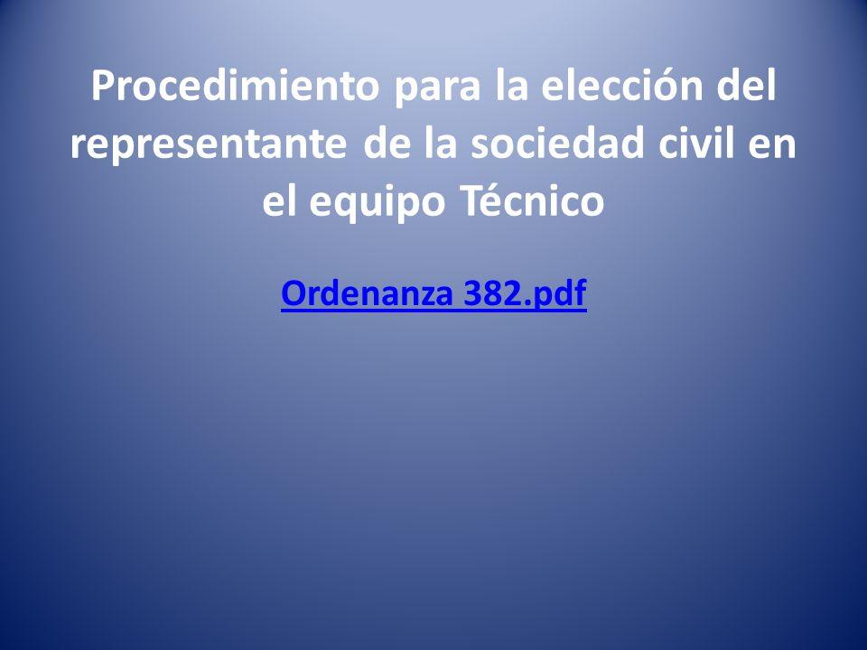 Procedimiento para la elección del representante de la sociedad civil en el equipo Técnico Ordenanza 382.pdf