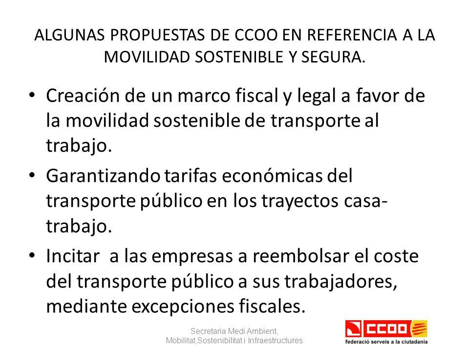 ALGUNAS PROPUESTAS DE CCOO EN REFERENCIA A LA MOVILIDAD SOSTENIBLE Y SEGURA.