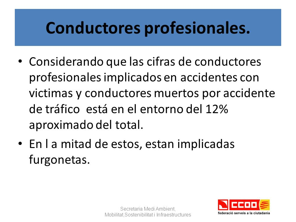 Conductores profesionales.