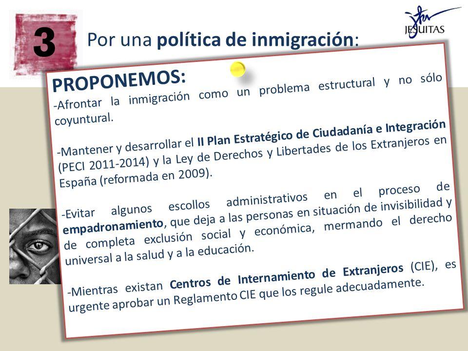 1) Que promueva la interculturalidad 2) Que garantice los derechos y la dignidad de las personas 3) Que no venga dictada por los criterios del mercado