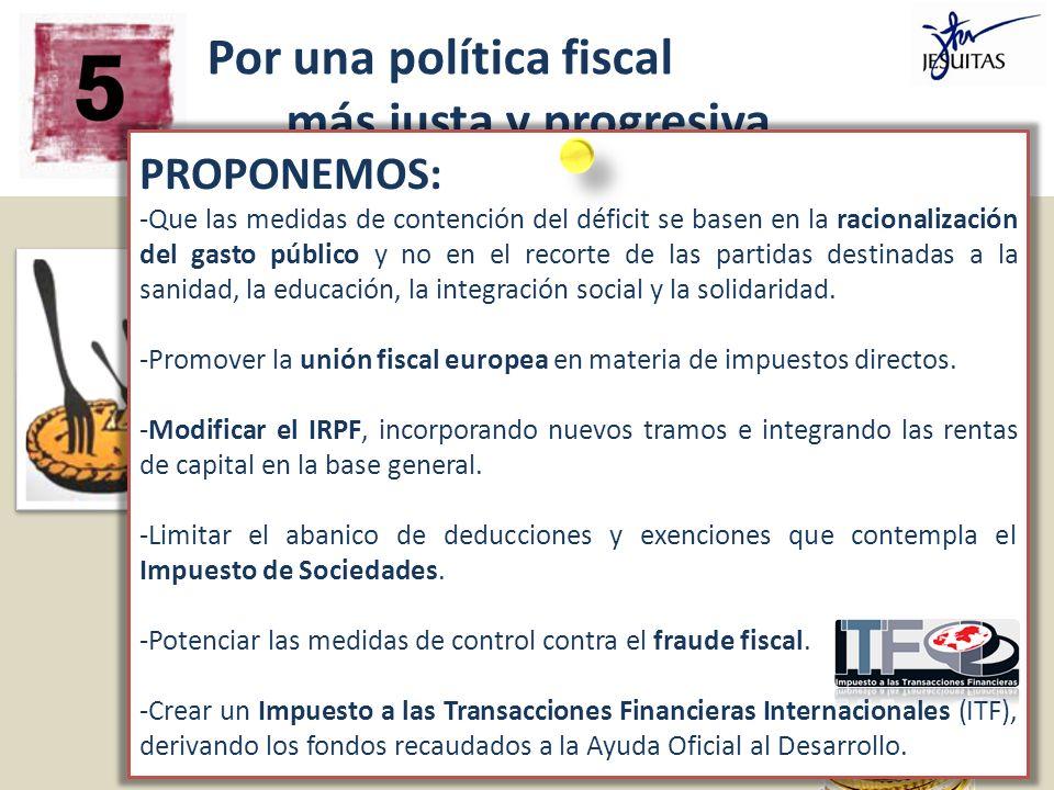 Por una política fiscal más justa y progresiva, que busque un sano equilibrio entre estabilidad económica y justicia social. El gasto en protección y