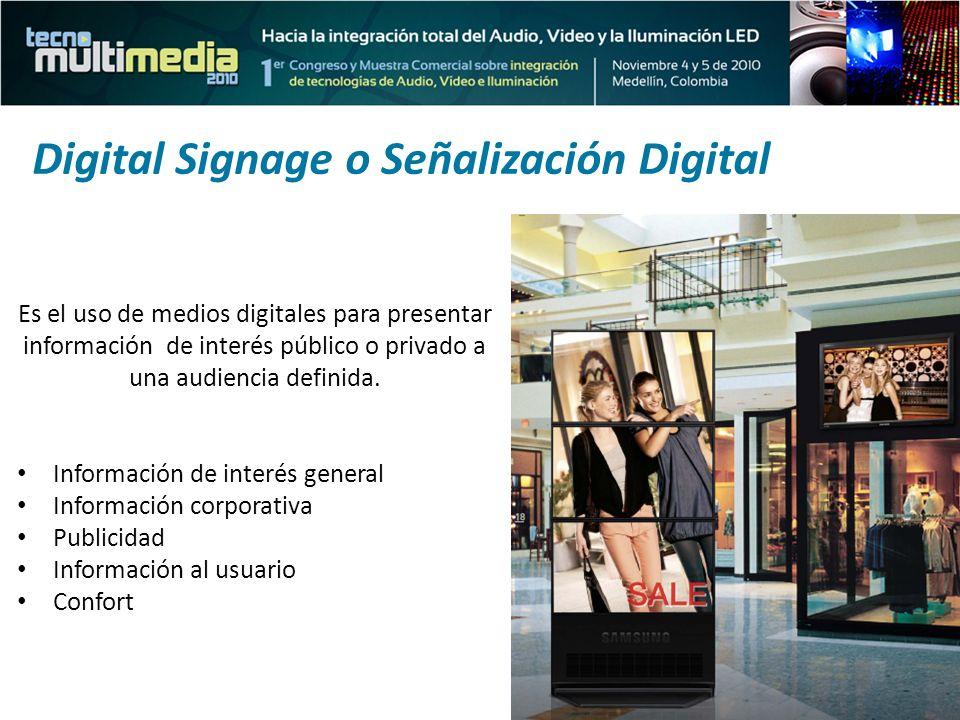 La Señalización Digital está conformada por: la tecnología y el contenido desplegado