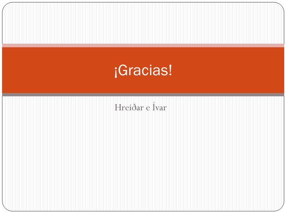 Hreiðar e Ívar ¡Gracias!