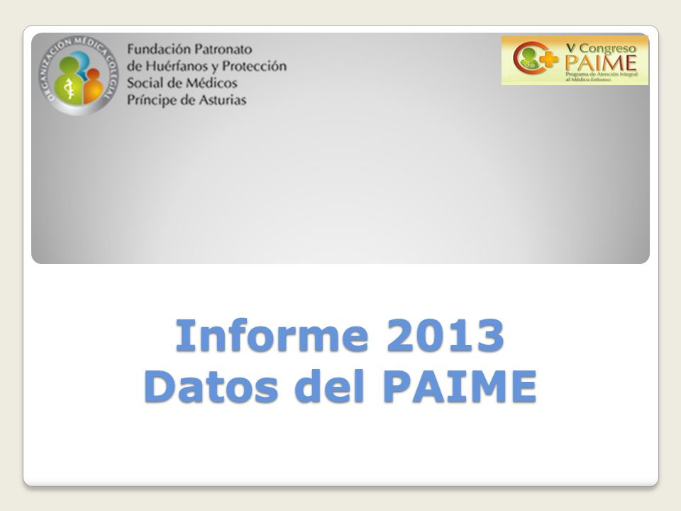 Informe 2013 Datos del PAIME