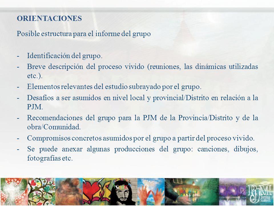 Posible estructura para el informe del grupo -Identificación del grupo. -Breve descripción del proceso vivido (reuniones, las dinámicas utilizadas etc