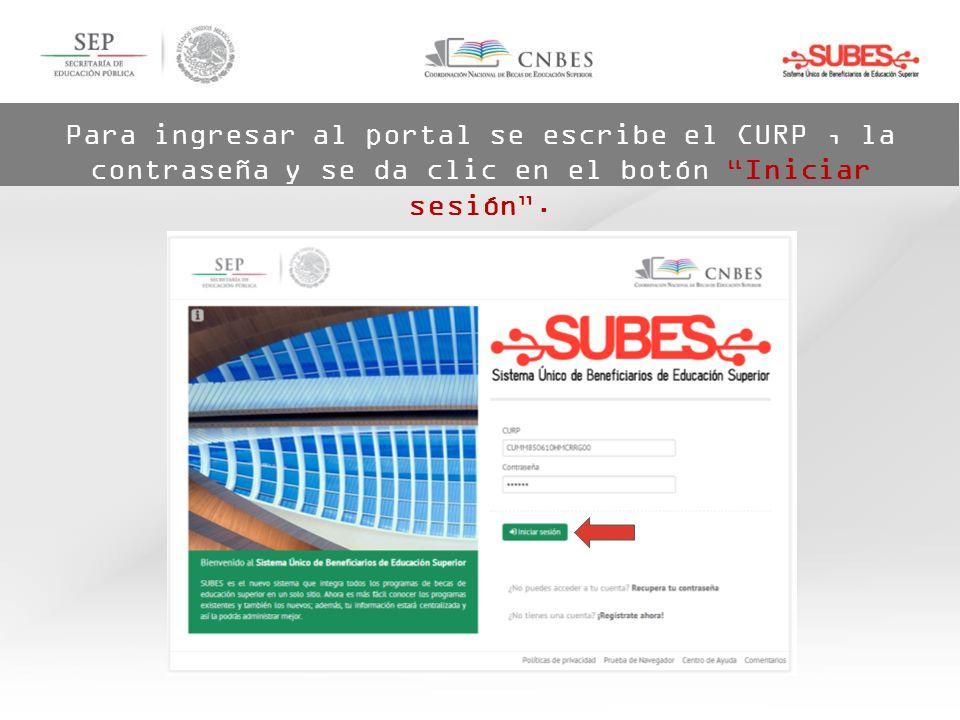 Para ingresar al portal se escribe el CURP, la contraseña y se da clic en el botón Iniciar sesión.