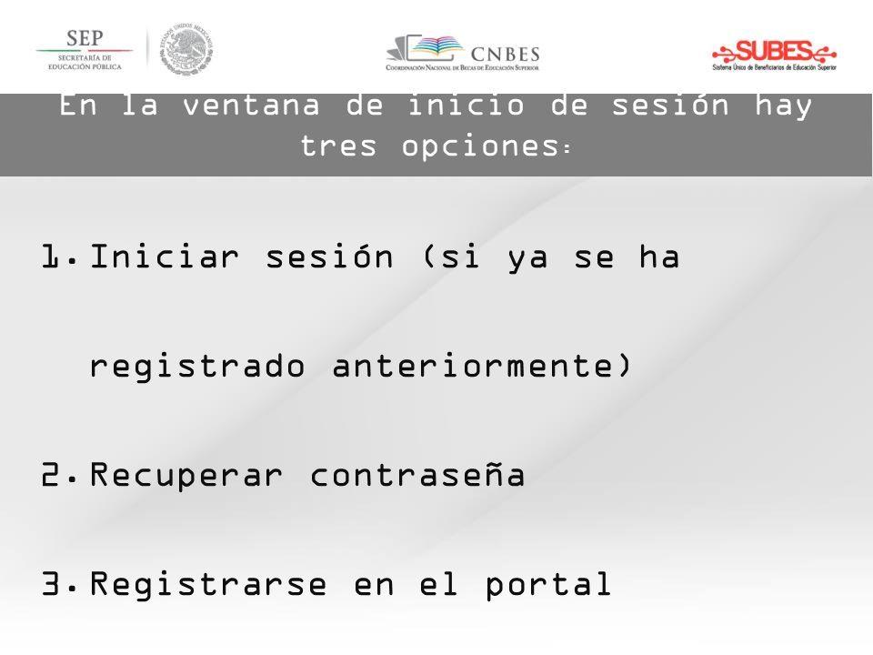En la ventana de inicio de sesión hay tres opciones : 1.Iniciar sesión (si ya se ha registrado anteriormente) 2.Recuperar contraseña 3.Registrarse en