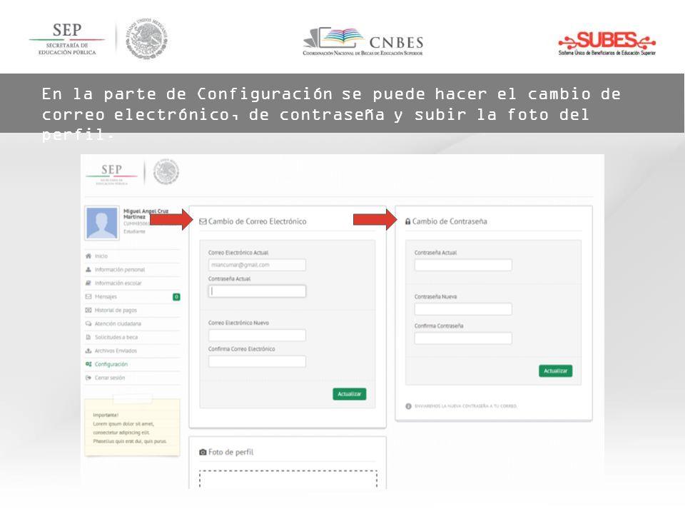 En la parte de Configuración se puede hacer el cambio de correo electrónico, de contraseña y subir la foto del perfil.