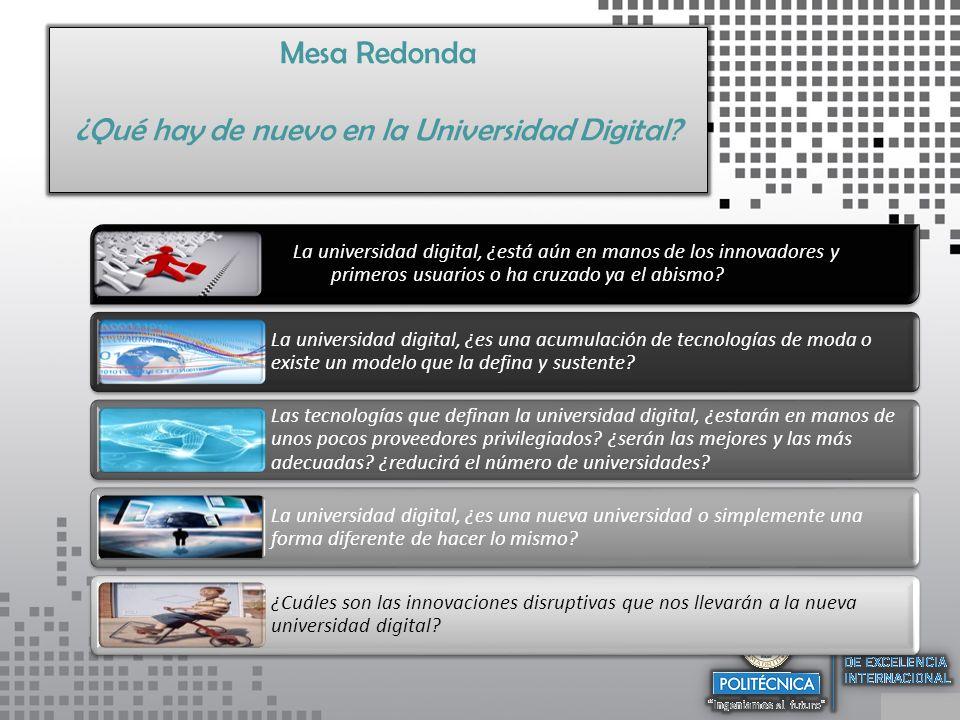 Mesa Redonda ¿Qué hay de nuevo en la Universidad Digital.