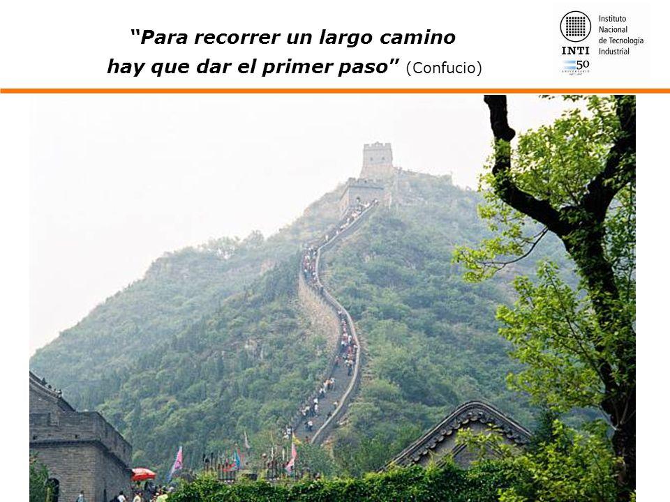 Para recorrer un largo camino hay que dar el primer paso (Confucio)