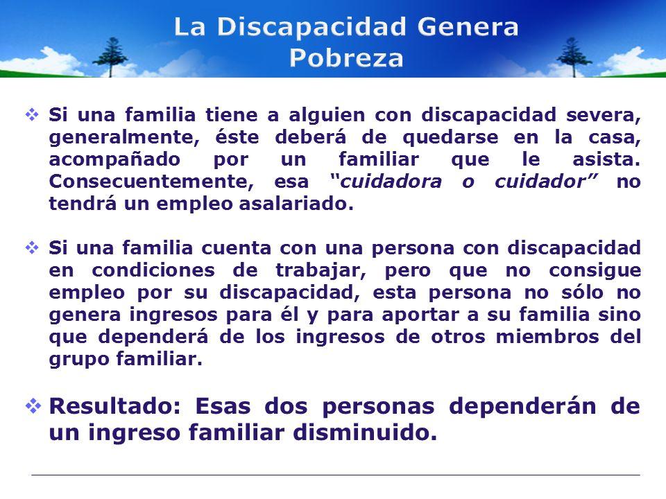 Si una familia tiene a alguien con discapacidad severa, generalmente, éste deberá de quedarse en la casa, acompañado por un familiar que le asista. Co