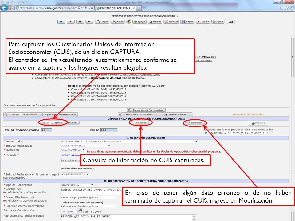 Para capturar los Cuestionarios Únicos de Información Socioeconómica (CUIS), de un clic en CAPTURA.