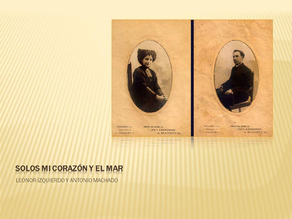 LEONOR IZQUIERDO Y ANTONIO MACHADO