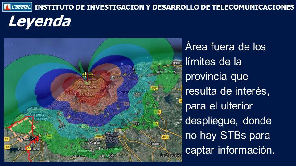 INSTITUTO DE INVESTIGACION Y DESARROLLO DE TELECOMUNICACIONES Leyenda Área fuera de los límites de la provincia que resulta de interés, para el ulterior despliegue, donde no hay STBs para captar información.