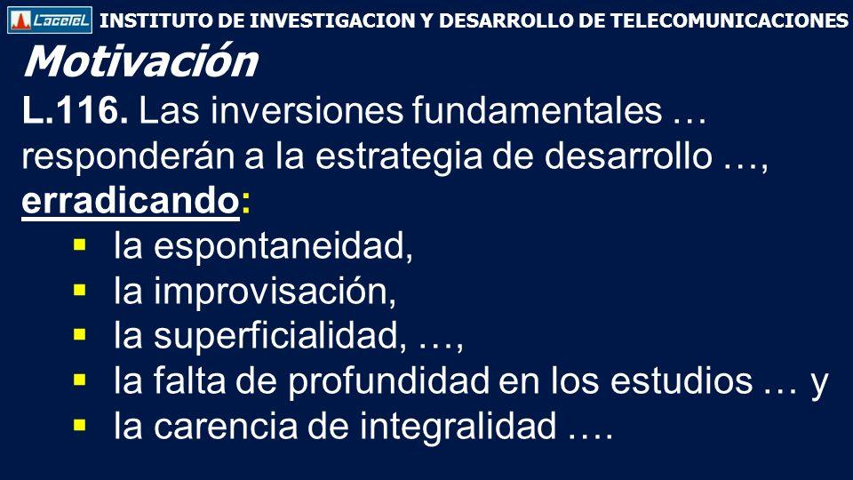INSTITUTO DE INVESTIGACION Y DESARROLLO DE TELECOMUNICACIONES L.116.