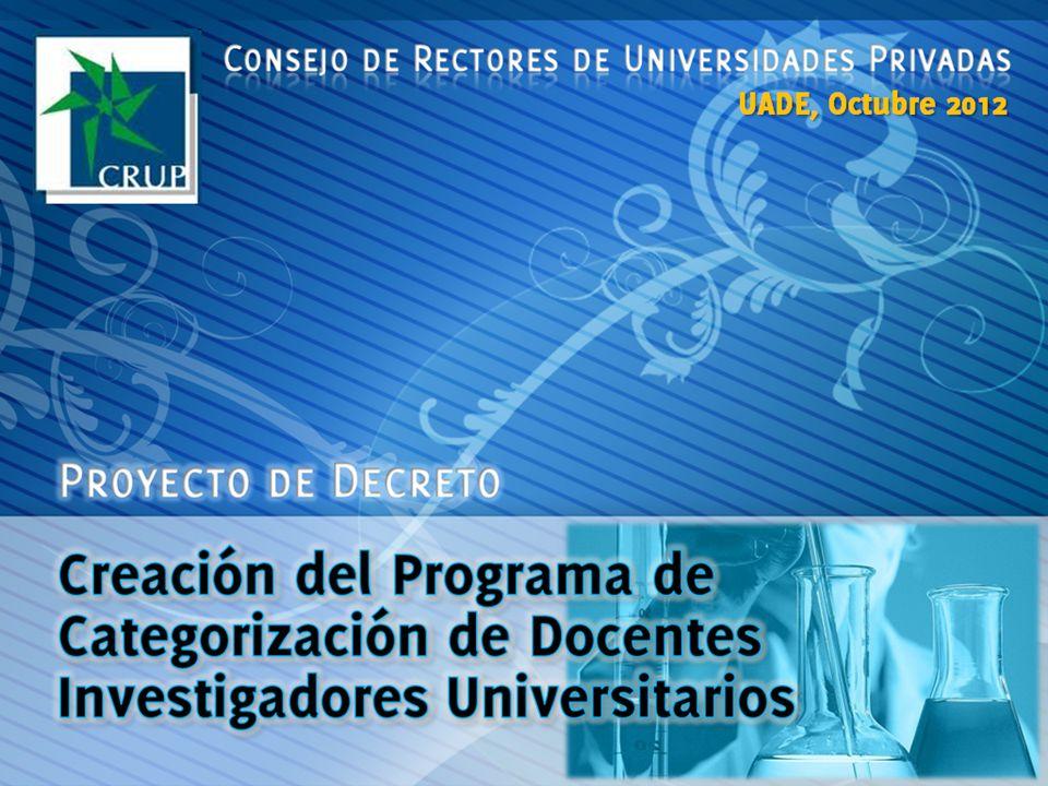 Página 12 Régimen de incentivos para el personal docente de las UNIVERSIDADES NACIONALES Decreto 2427/93 Ministerio de Educación  UNIVERSIDADES NACIONALES Consejo Nacional de Investigaciones Científicas y Técnicas (CONICET); Secretaria de Ciencia y Tecnología de la Nación (SECYT), Área Programas Nacionales Prioritarios; Comisión de Investigaciones Científicas de la Provincia de Buenos Aires (CIC) Consejo de Investigaciones Científicas de la Provincia de Córdoba (CONICOR) Consejo de Investigaciones Científicas de la Provincia de Mendoza (CONICMEN) Los organismos privados y organismos internacionales, que cuenten con sistemas establecidos de financiamiento a proyectos de investigación y aporten no menos del SETENTA POR CIENTO (70 %) de los costos totales del proyecto acreditado.