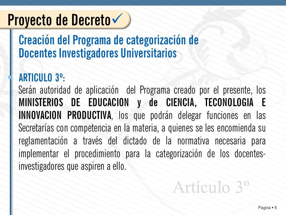 Página 9 Creación del Programa de categorización de Docentes Investigadores Universitarios Comuníquese, publíquese, dese a la Dirección Nacional del Registro Oficial y, cumplido, archívese.