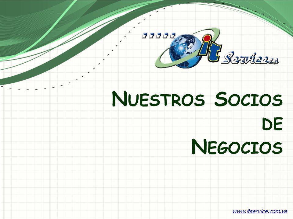 N UESTROS S OCIOS DE N EGOCIOS www.itservice.com.ve