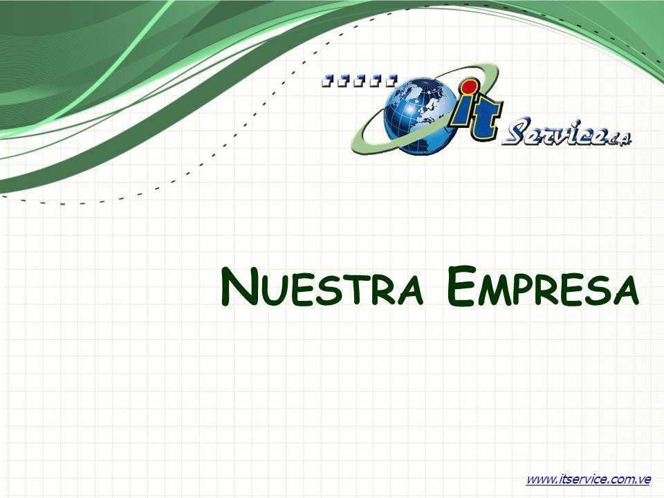 N UESTRA E MPRESA www.itservice.com.ve
