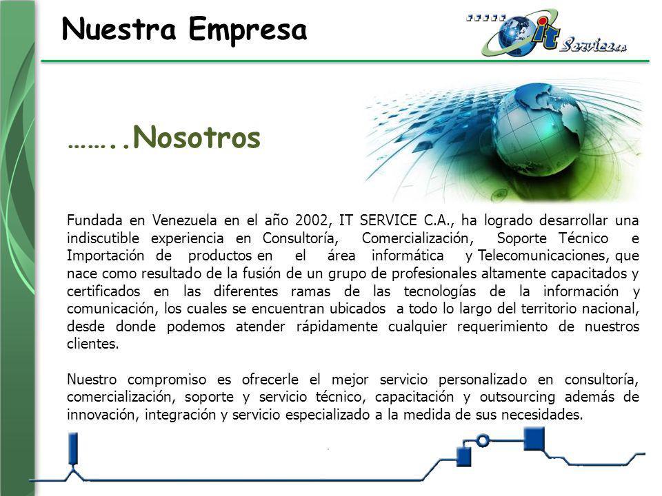 Nuestra Empresa Fundada en Venezuela en el año 2002, IT SERVICE C.A., ha logrado desarrollar una indiscutible experiencia en Consultoría, Comercializa