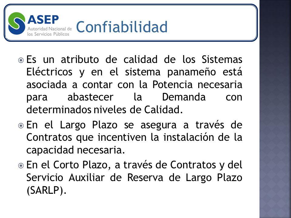 Es un atributo de calidad de los Sistemas Eléctricos y en el sistema panameño está asociada a contar con la Potencia necesaria para abastecer la Demanda con determinados niveles de Calidad.