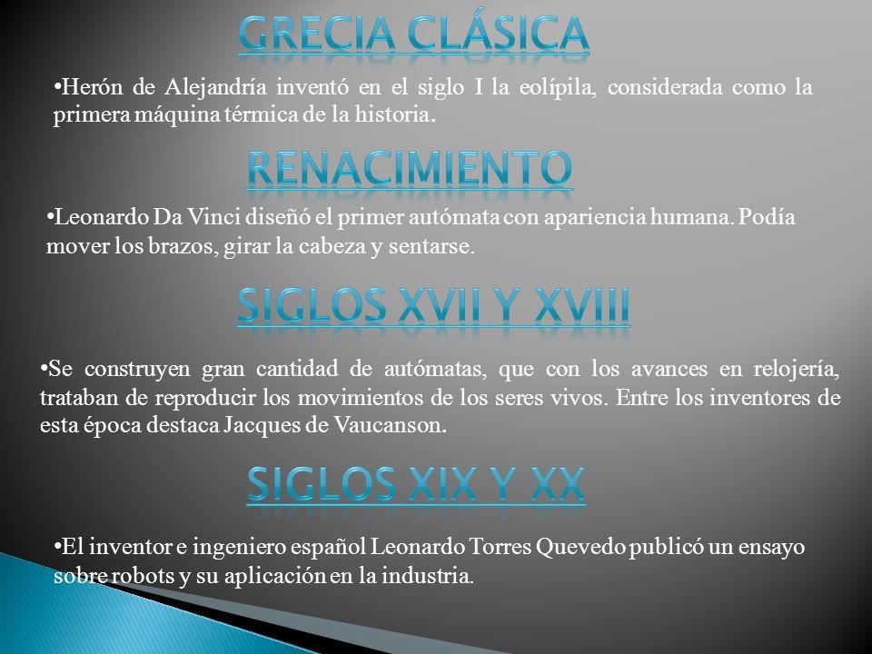 Herón de Alejandría inventó en el siglo I la eolípila, considerada como la primera máquina térmica de la historia.