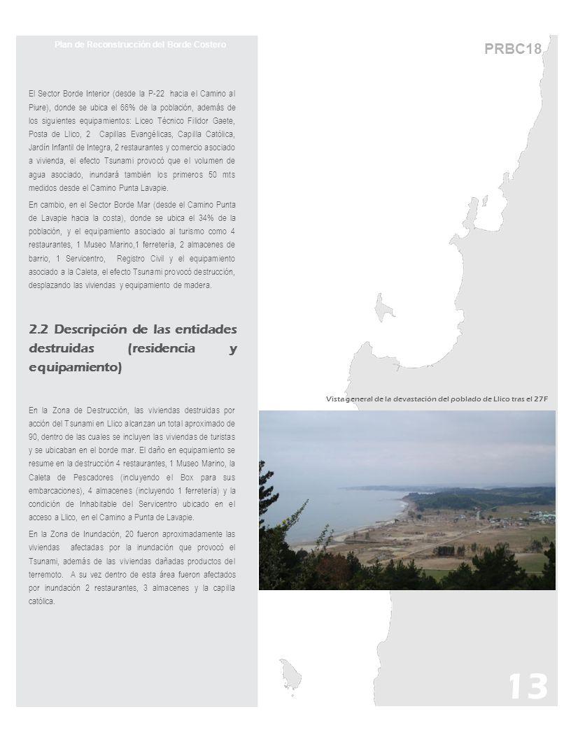 PRBC18 Plan de Reconstrucción del Borde Costero El Sector Borde Interior (desde la P-22 hacia el Camino al Piure), donde se ubica el 66% de la poblaci