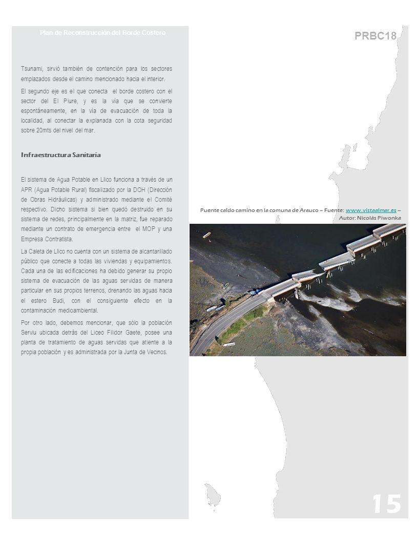 PRBC18 Plan de Reconstrucción del Borde Costero Tsunami, sirvió también de contención para los sectores emplazados desde el camino mencionado hacia el