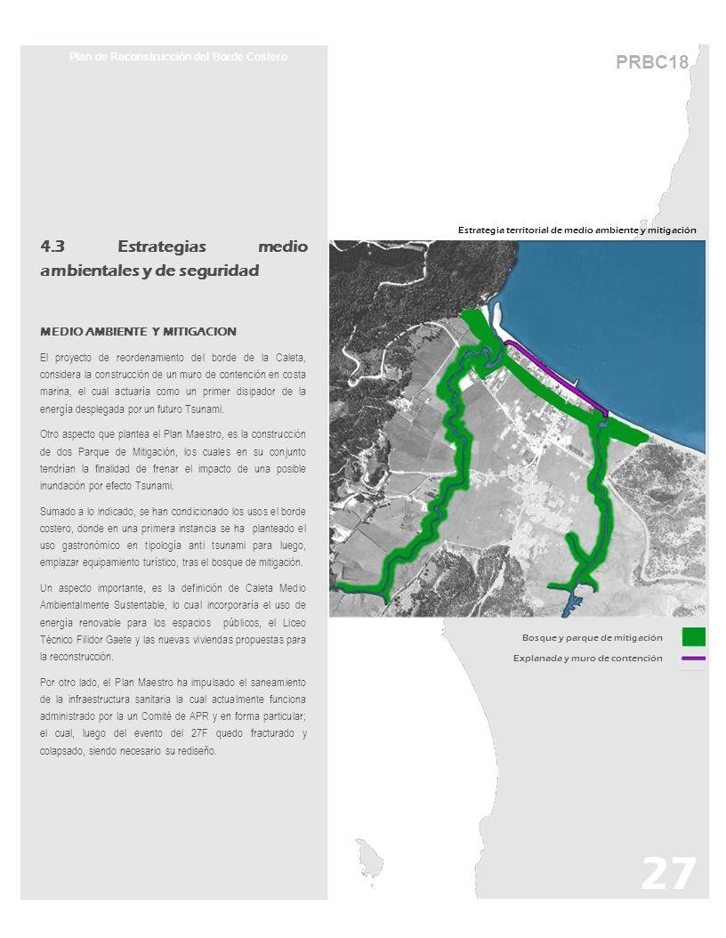 PRBC18 Estrategia territorial de medio ambiente y mitigación Plan de Reconstrucción del Borde Costero 4.3 Estrategias medio ambientales y de seguridad