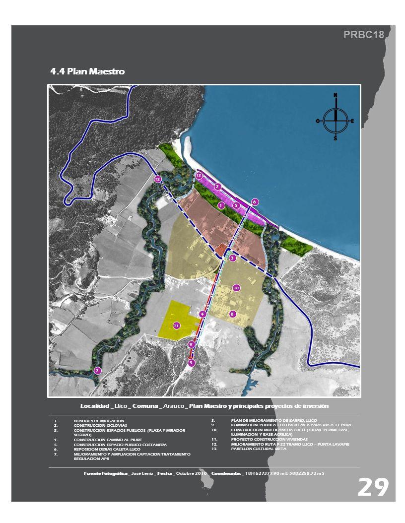 PRBC18 Fuente Fotográfica _ José Leniz _ Fecha _ Octubre 2010 _ Coordenadas _ 18H 627377.90 m E 5882258.72 m S 4.4 Plan Maestro Localidad _ Llico _ Co