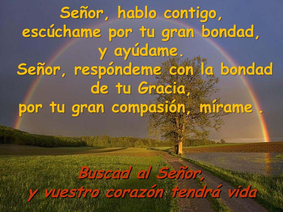 SALMO 68 Buscad al Señor, y vuestro corazón tendrá vida
