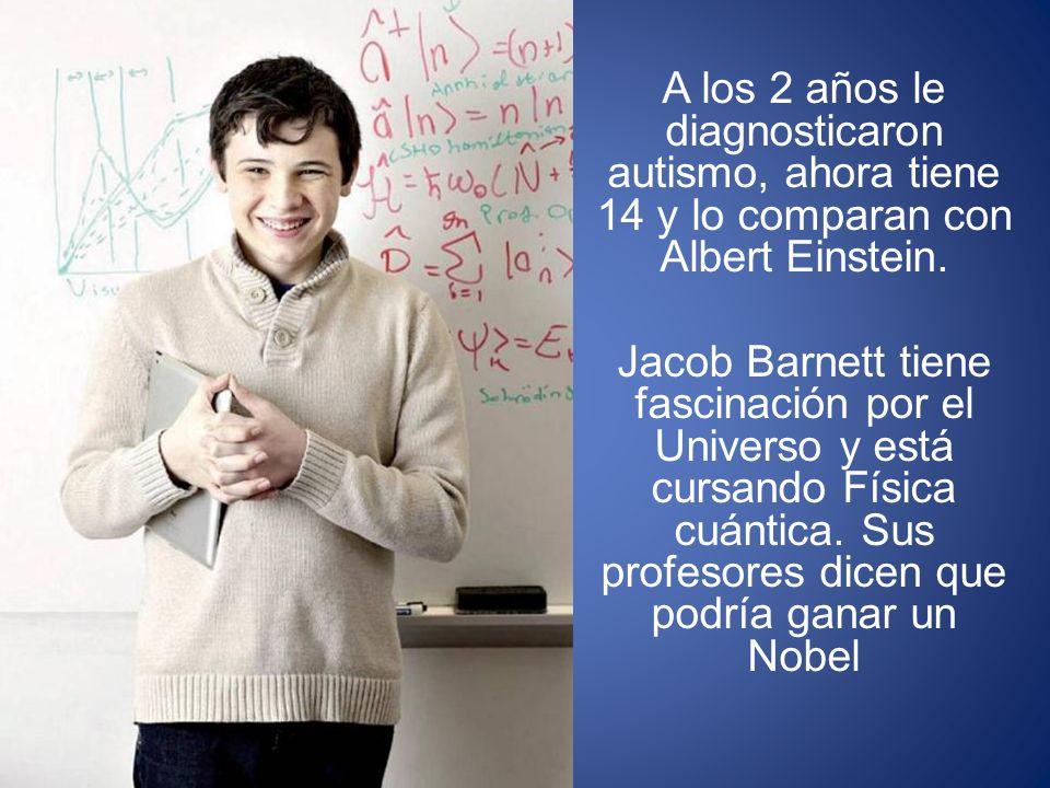 A los 2 años le diagnosticaron autismo, ahora tiene 14 y lo comparan con Albert Einstein. Jacob Barnett tiene fascinación por el Universo y está cursa