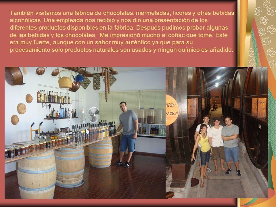 También visitamos una fábrica de chocolates, mermeladas, licores y otras bebidas alcohólicas.