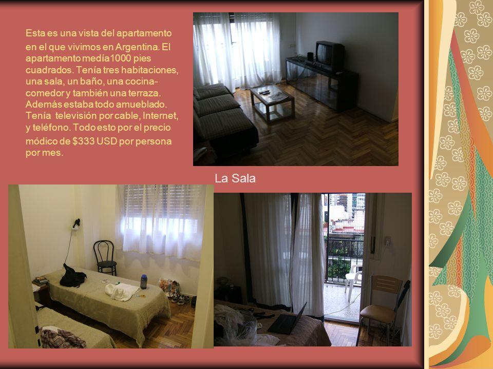 3 Esta es una vista del apartamento en el que vivimos en Argentina.