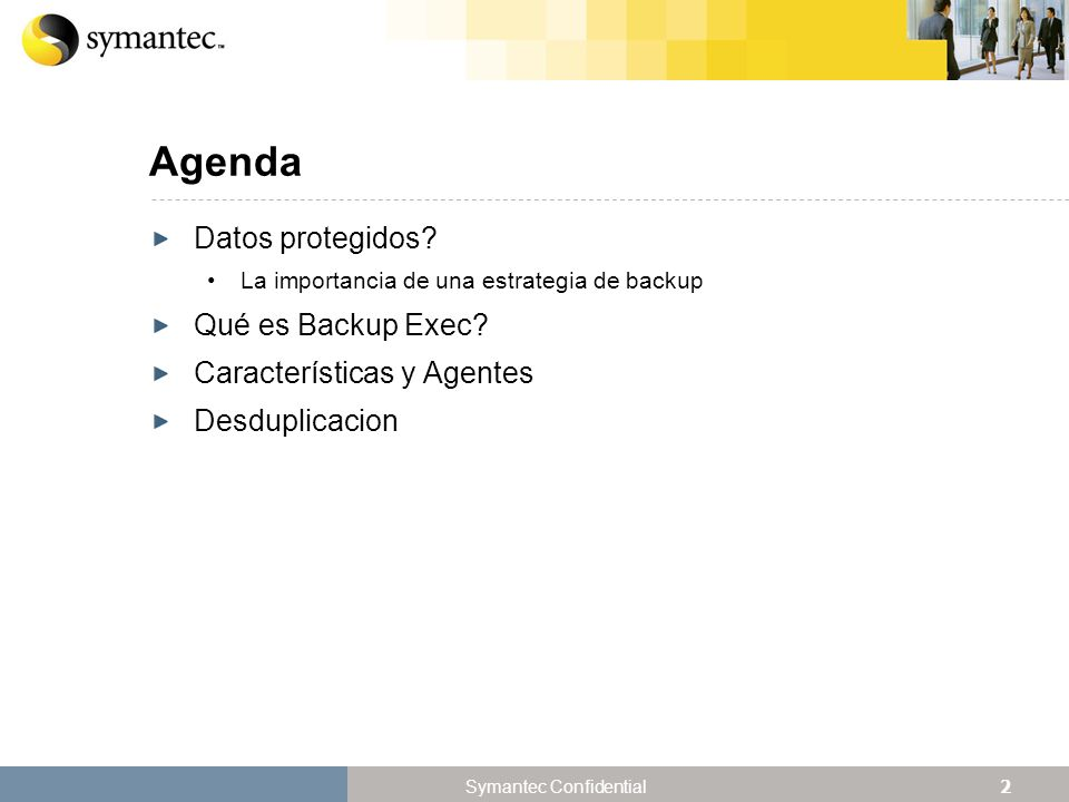 13 Symantec Confidential Como funciona Backup Exec ?