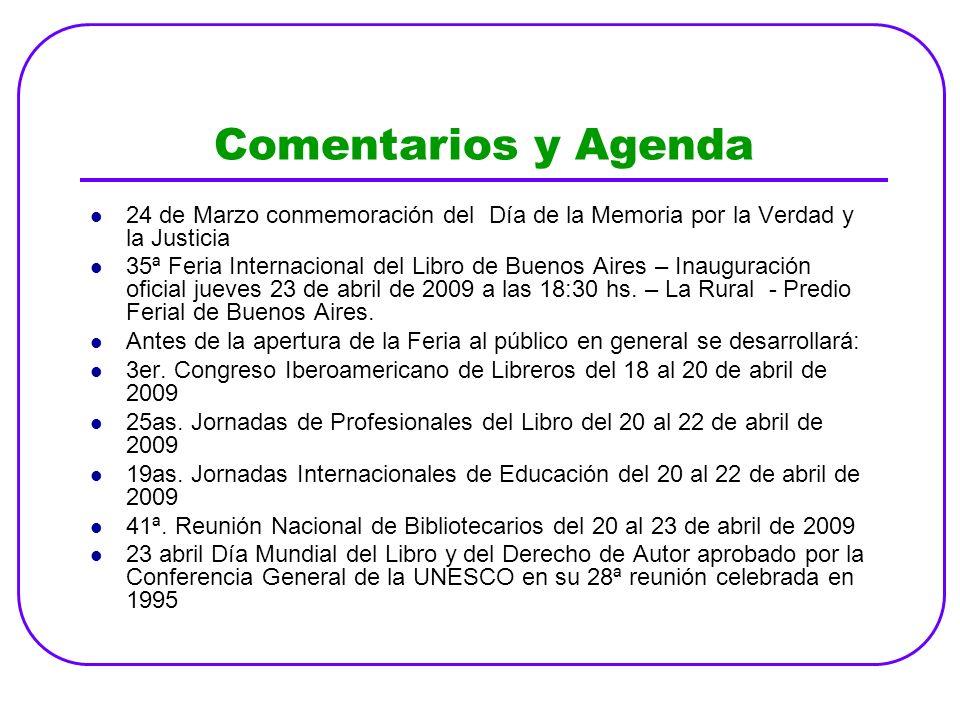 Comentarios y Agenda 24 de Marzo conmemoración del Día de la Memoria por la Verdad y la Justicia 35ª Feria Internacional del Libro de Buenos Aires – I