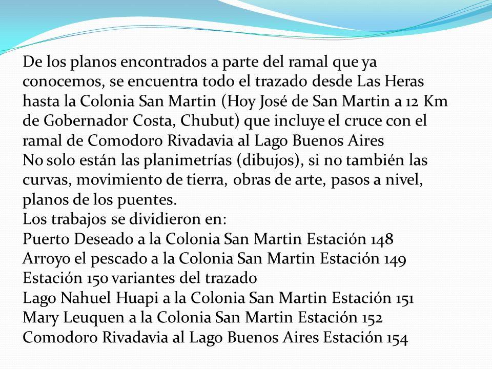 De los planos encontrados a parte del ramal que ya conocemos, se encuentra todo el trazado desde Las Heras hasta la Colonia San Martin (Hoy José de Sa