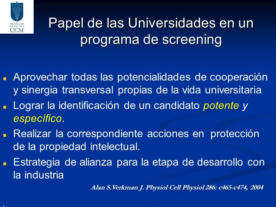 Papel de las Universidades en un programa de screening Aprovechar todas las potencialidades de cooperación y sinergia transversal propias de la vida u