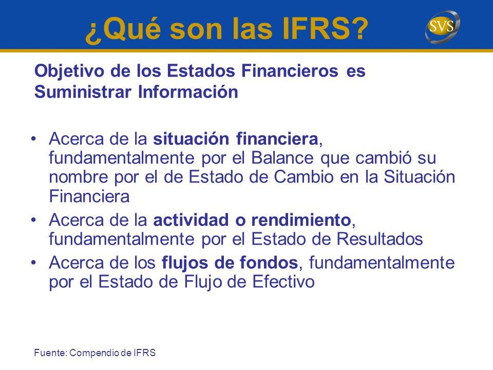 Acerca de la situación financiera, fundamentalmente por el Balance que cambió su nombre por el de Estado de Cambio en la Situación Financiera Acerca d