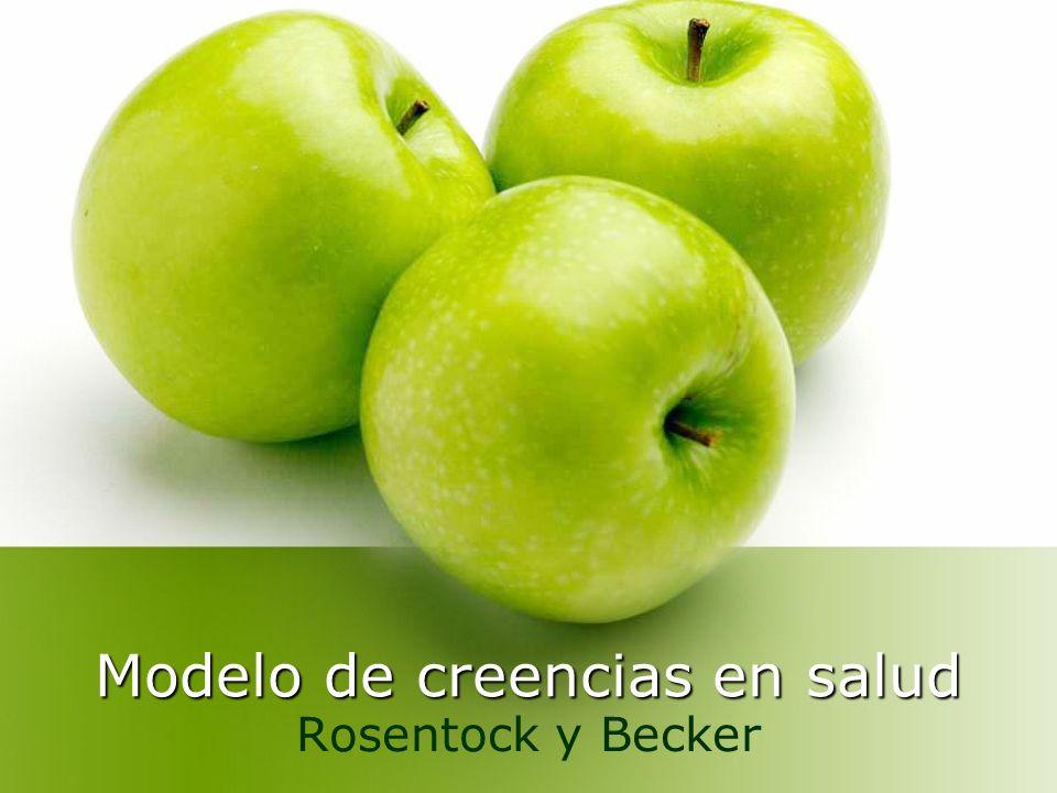 Modelo de creencias en salud Rosentock y Becker