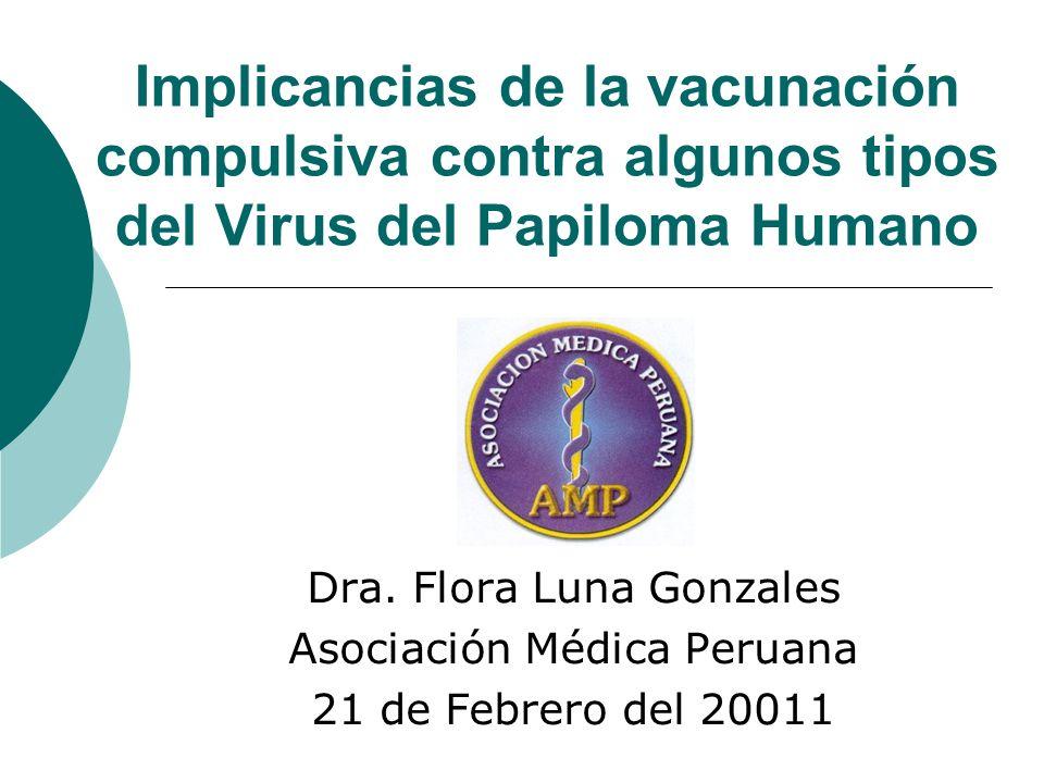 Implicancias de la vacunación compulsiva contra algunos tipos del Virus del Papiloma Humano Dra.