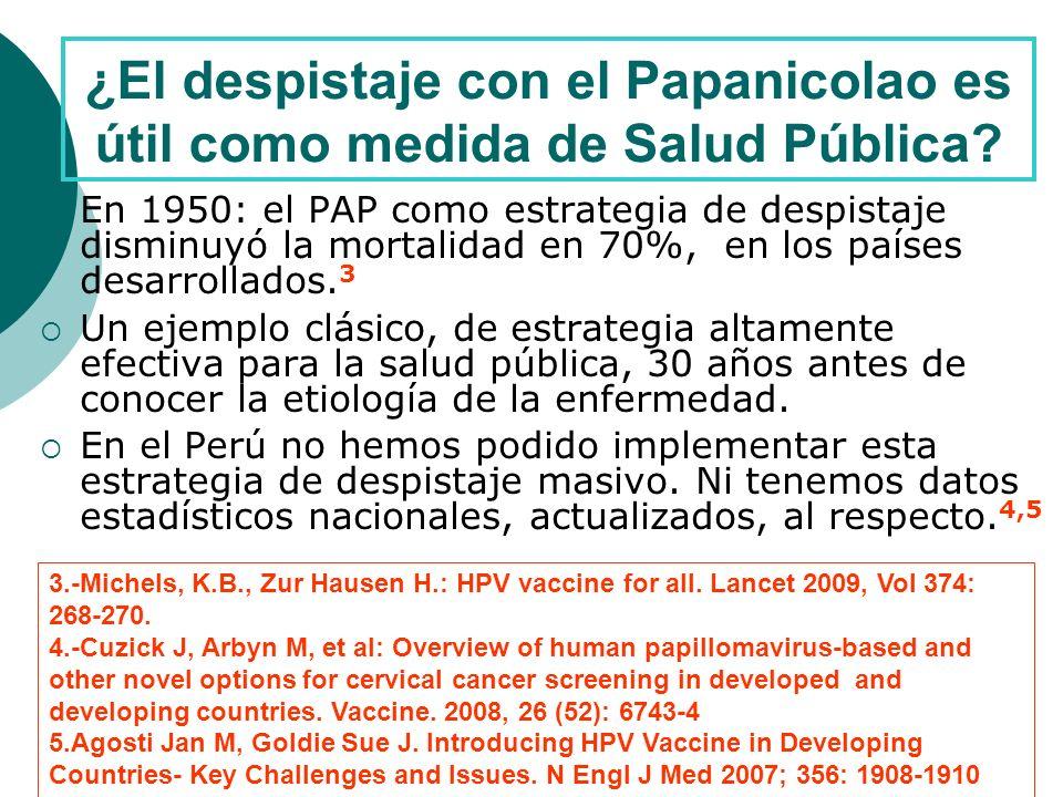 8.Costo-efectividad en mujeres y hombres en regiones con y sin programas de despistaje PAP 9.
