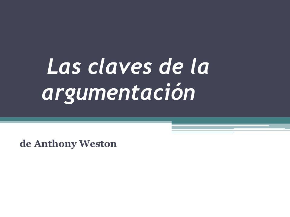 Fuente Weston, Anthony; Las Claves De La Argumentación,Tr.
