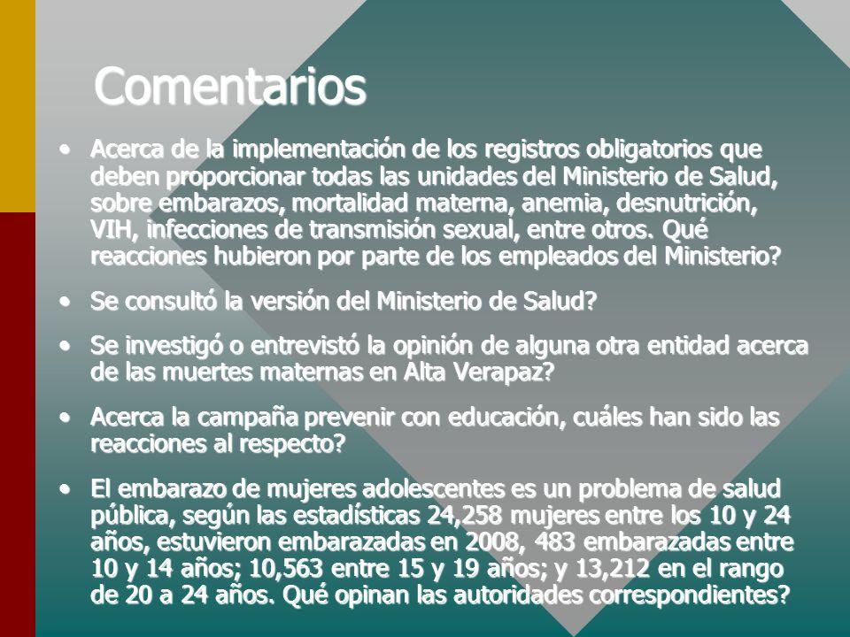 Comentarios Acerca de la implementación de los registros obligatorios que deben proporcionar todas las unidades del Ministerio de Salud, sobre embaraz